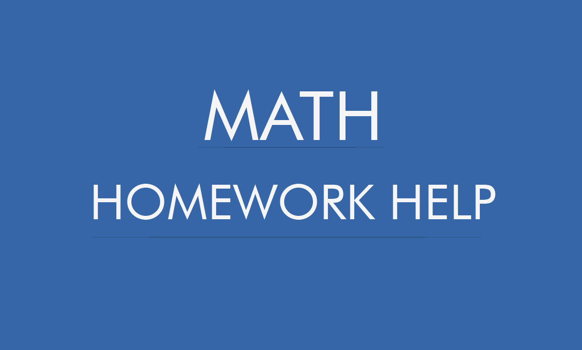 The world of math homework includes